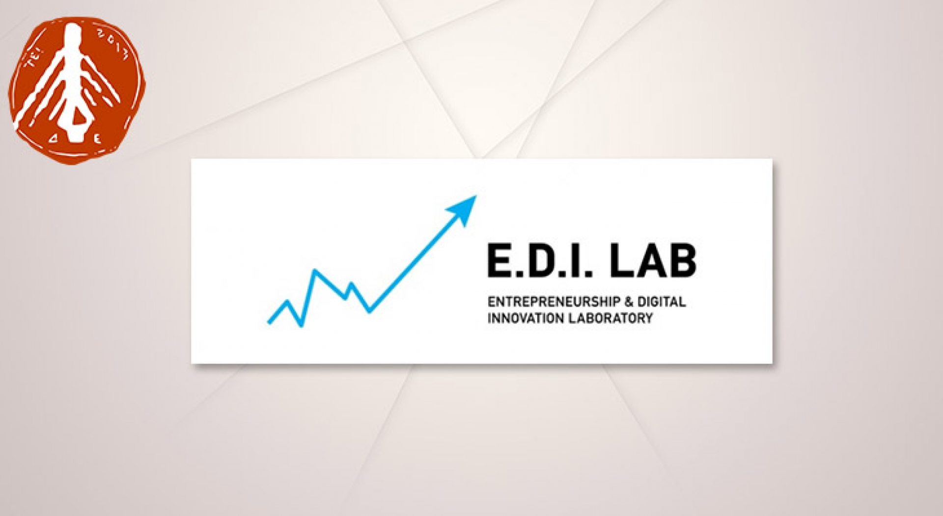 Entrepreneurship & Digital Innovation Laboratory (E.D.I. LAB)